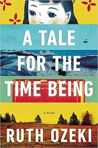 The cover of A Tale for the Time Being shows five images stacked on top of each other: a drawing of a girl's face, a distant plane flying downward or possibly crashing, a tumultuous sea, the top of a book with a red cover, and a dry field with distant pine trees.