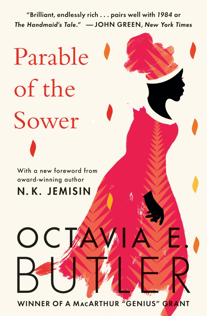 The cover of Parable of the Sower depicts a black woman in an orange dress made of stylized leaves. She walks forward with a purpose.