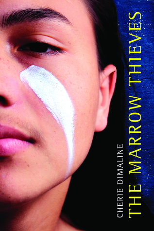 The cover of The Marrow Thieves shows a young Indigenous man's face with a white stripe on his cheek.