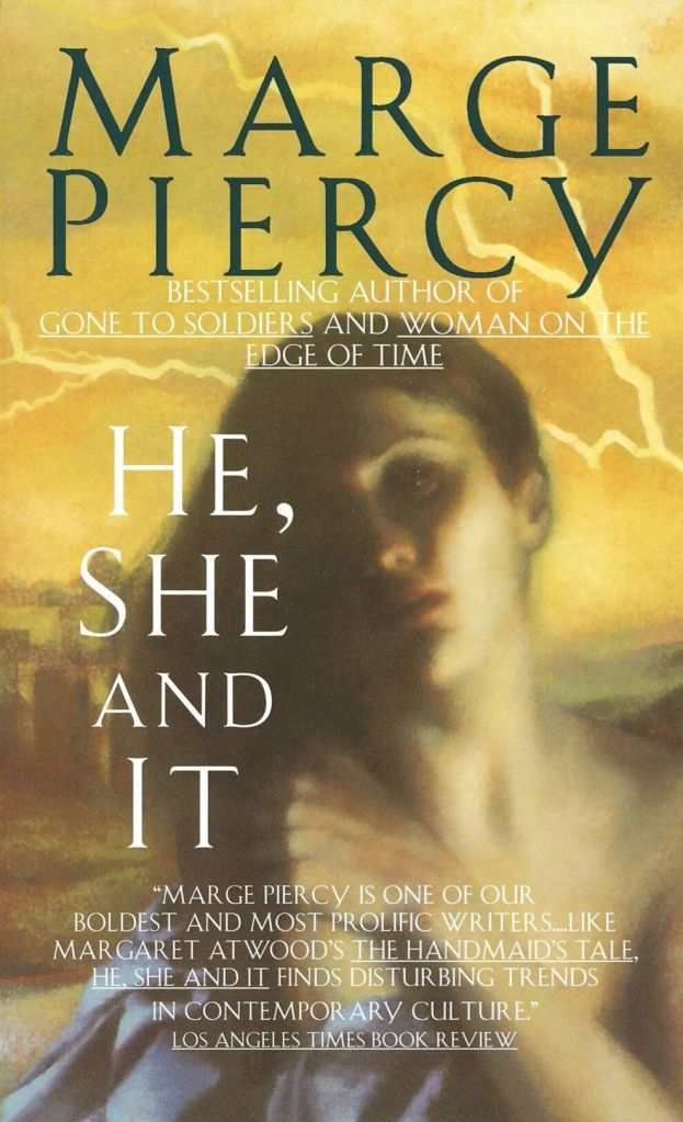 The Cover of He, She, and It shows a woman standing in a desert while lighting strikes behind her.
