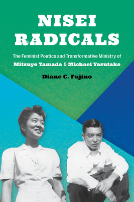 The cover of Nisei Radicals shows the siblings Mitsuye Yamada and Michael Yasutake in black and white.