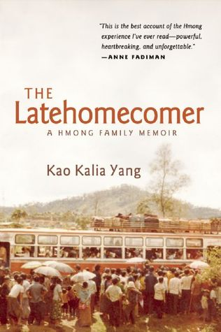 The cover of The Latehomecomer shows a grainy, yellow photo of Hmong refugees in a tight line waiting to board an already packed bus. Behind them are the mountains of Laos.