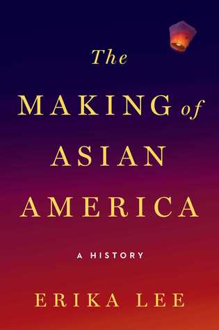 The cover of The Making of Asian America looks like a sunrise with orange red on the bottom fading to dark blue and purple on the top. In the top right corner is a lit paper lantern ascending into the sky.