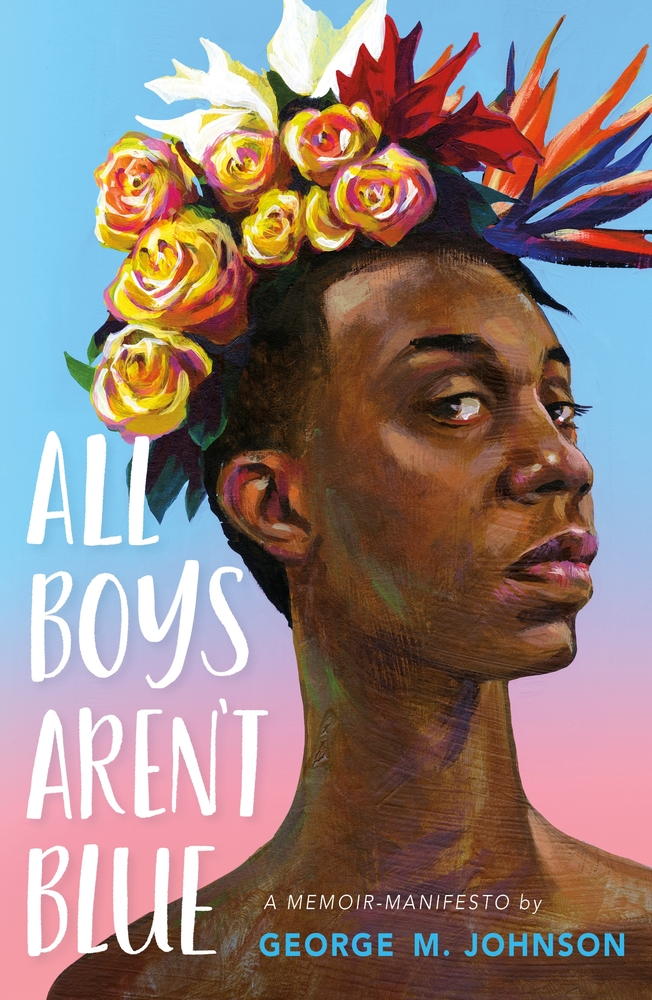 The cover of All Boys Aren't Blue shows a drawing a black boy wearing a crown of flowers.